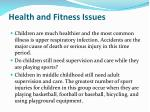 health and fitness issues