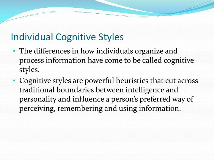 Individual Cognitive Styles