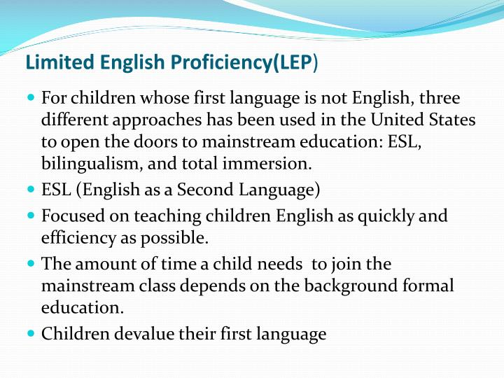 Limited English Proficiency(LEP