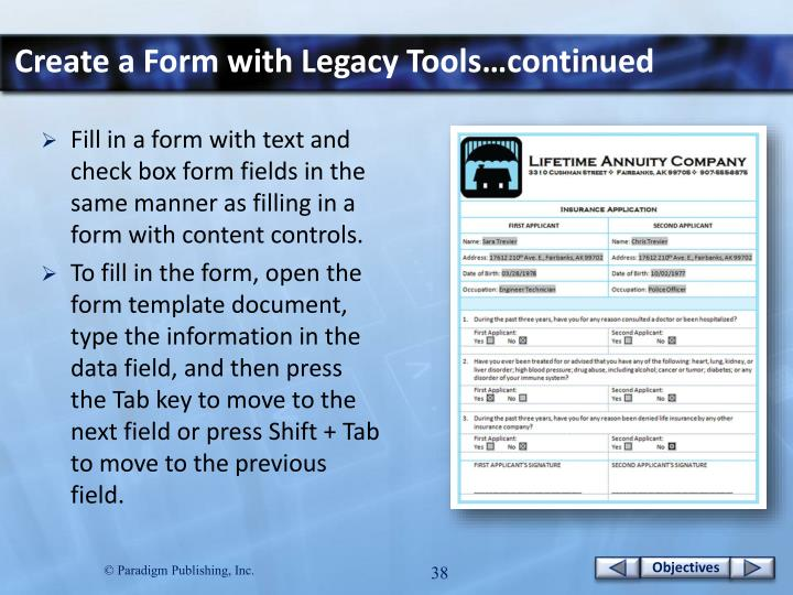 Create a Form with Legacy Tools…continued