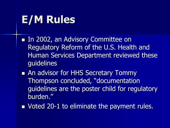E/M Rules