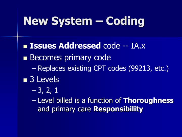 New System – Coding