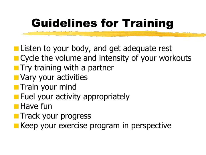Guidelines for Training