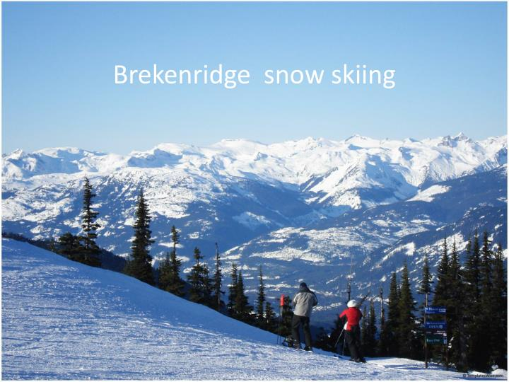 Brekenridge snow skiing