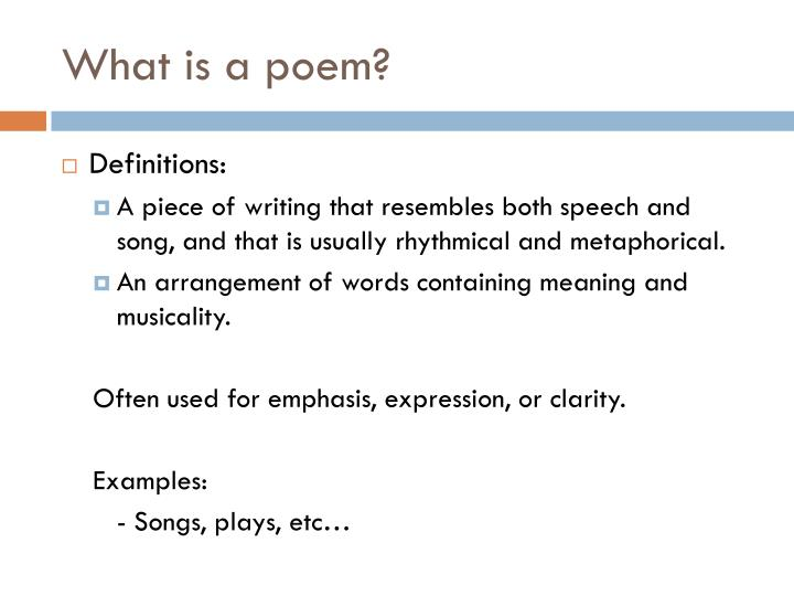 What is a poem?