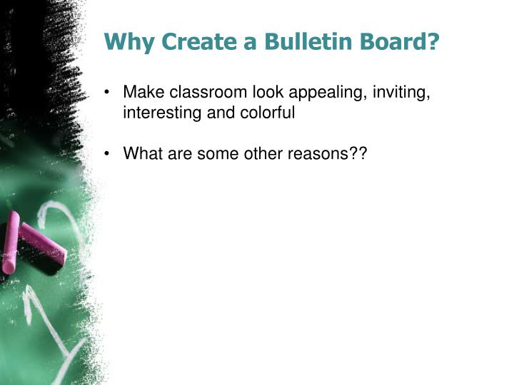 Why Create a Bulletin Board?