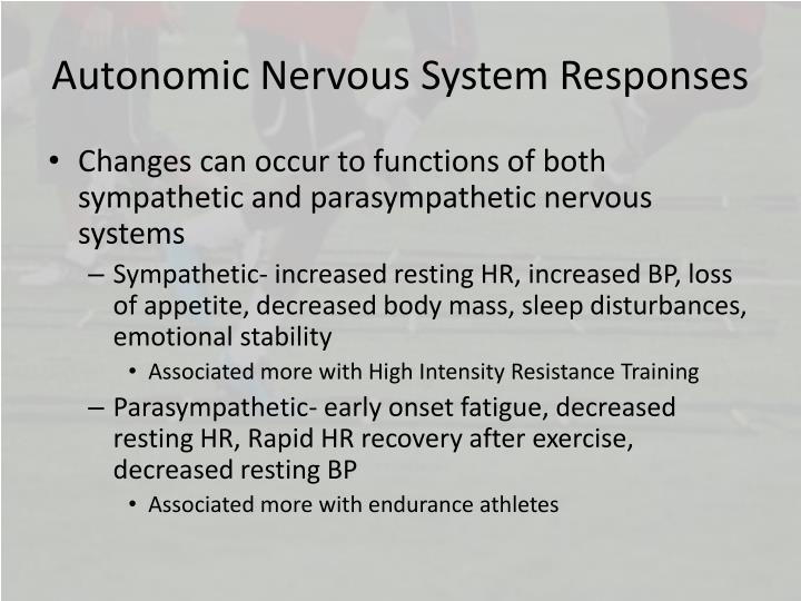 Autonomic Nervous System Responses