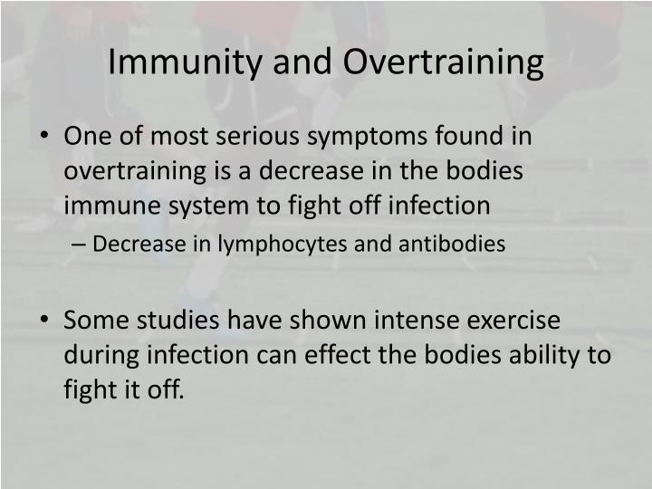 Immunity and Overtraining