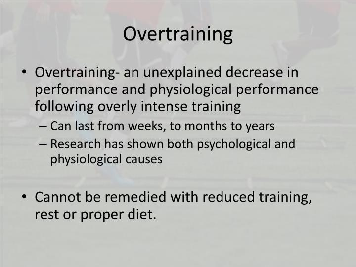 Overtraining