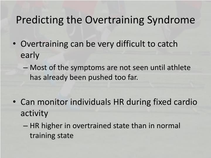 Predicting the Overtraining Syndrome