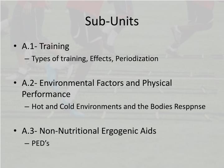 Sub-Units