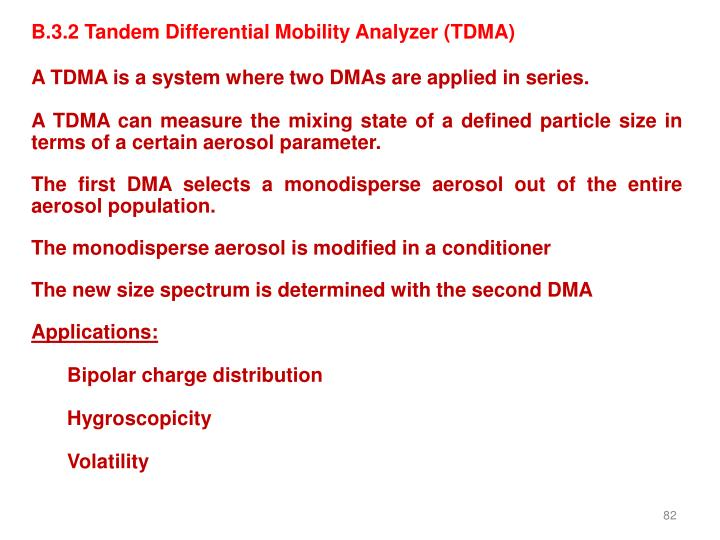 B.3.2 Tandem Differential Mobility Analyzer (TDMA)
