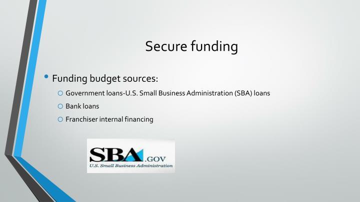 Secure funding