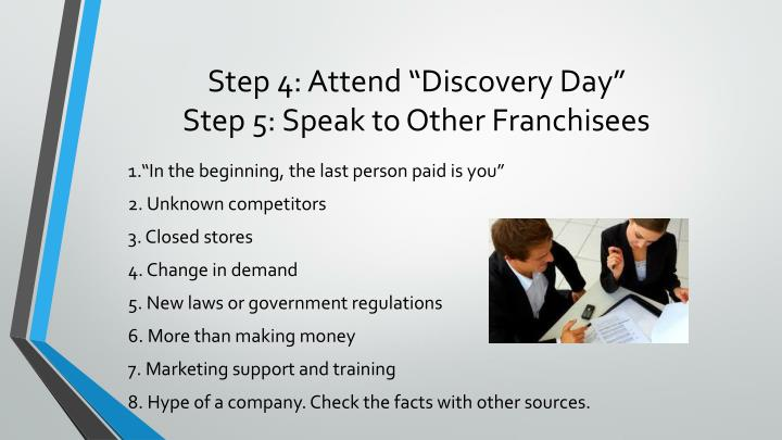 "Step 4: Attend ""Discovery Day"""