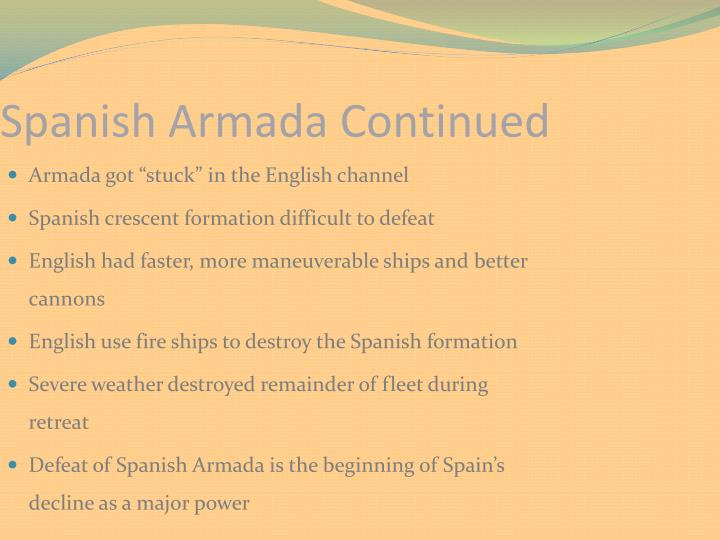 Spanish Armada Continued