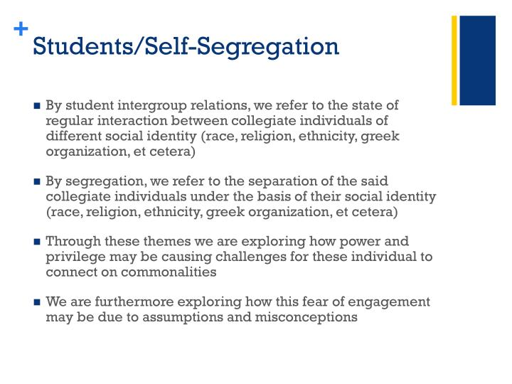 Students/Self-Segregation