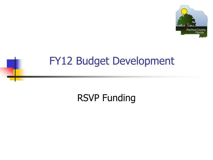 FY12 Budget Development