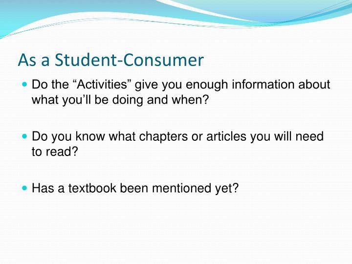 As a Student-Consumer