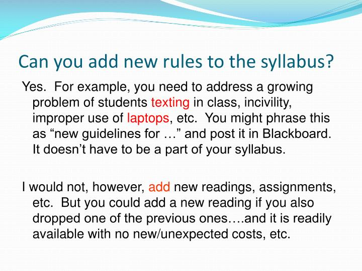 Can you add new rules to the syllabus?