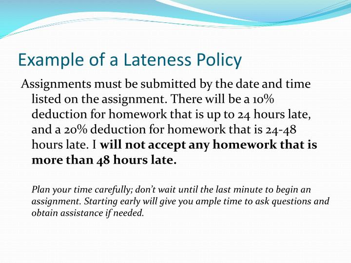 Example of a Lateness Policy