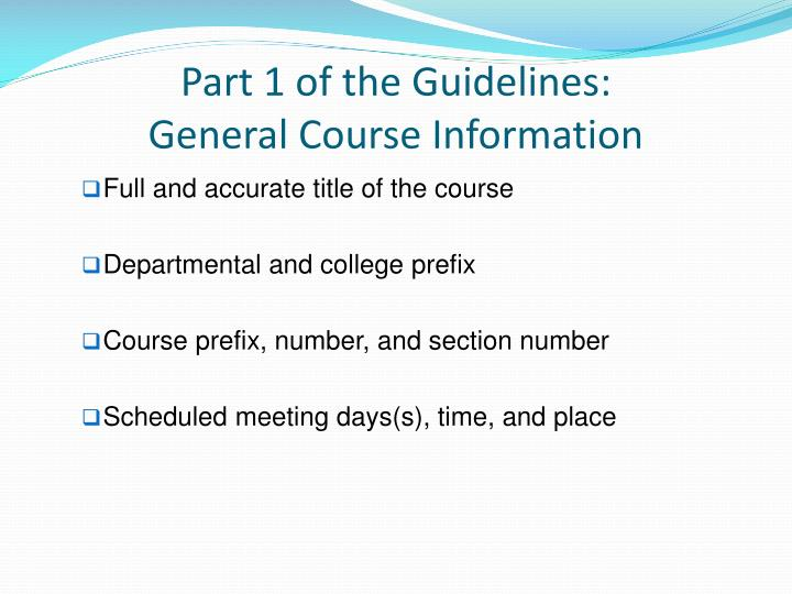 Part 1 of the guidelines general course information