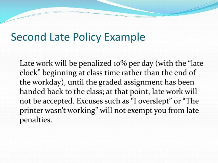 Second Late Policy Example