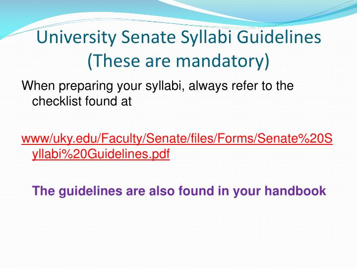 University Senate Syllabi Guidelines (These are mandatory)