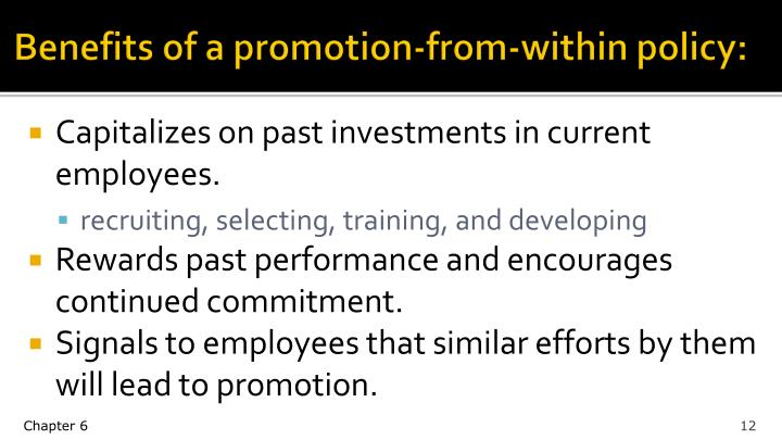 Benefits of a promotion-from-within policy: