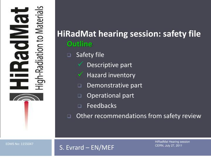Hiradmat hearing session safety file