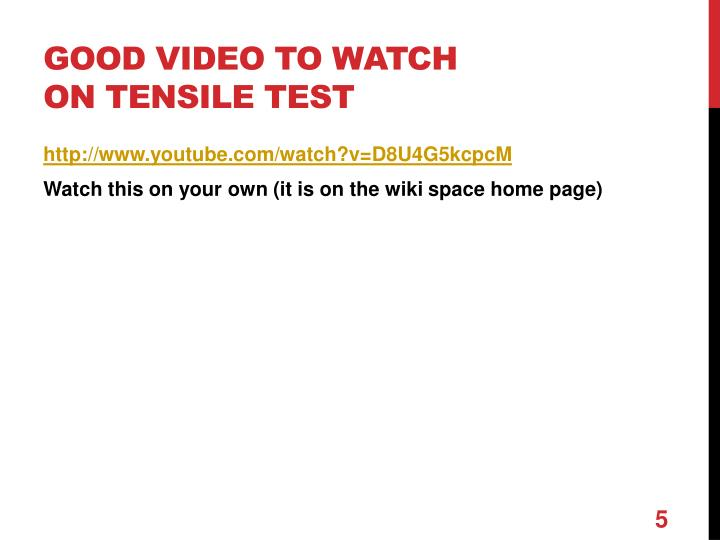 Good video to watch on tensile test