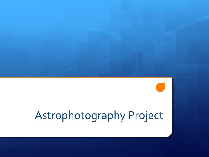 Astrophotography project