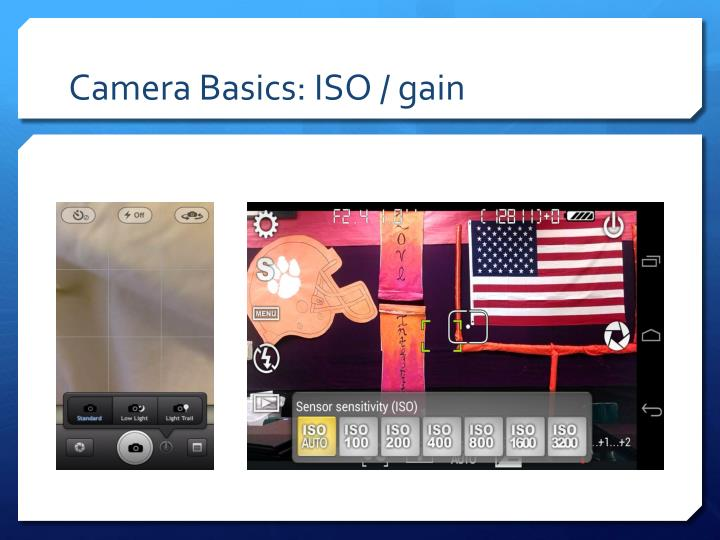 Camera Basics: ISO / gain
