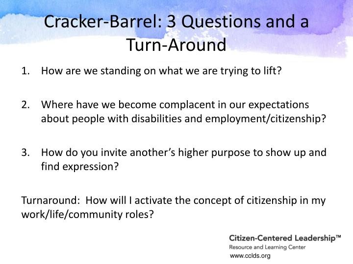 Cracker-Barrel: 3 Questions and a Turn-Around