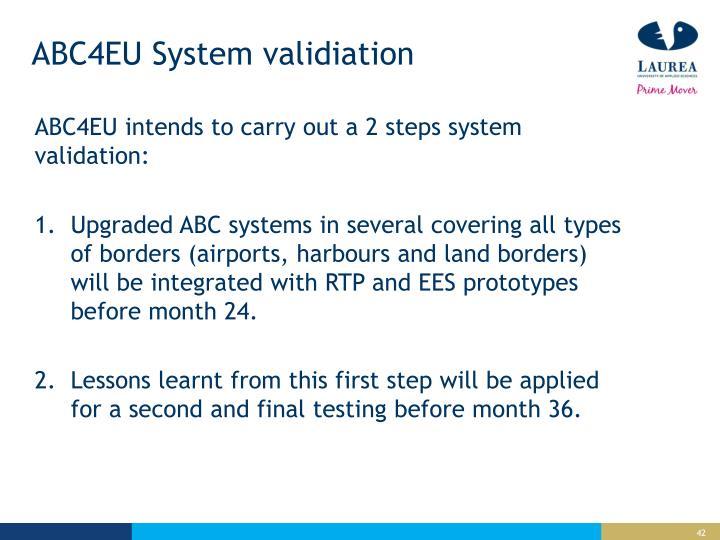 ABC4EU System validiation