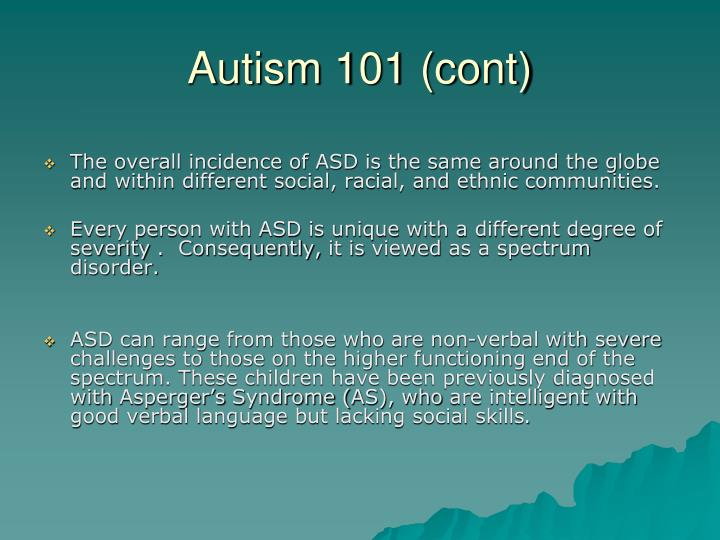 Autism 101 (cont)