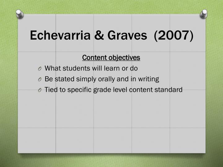 Echevarria & Graves  (2007)