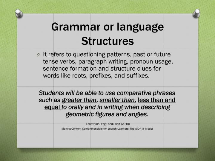 Grammar or language Structures