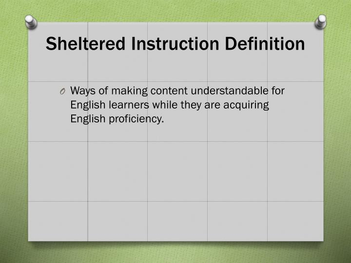 Sheltered Instruction Definition