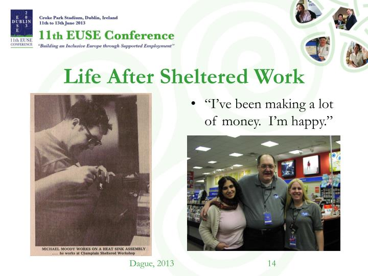 Life After Sheltered Work