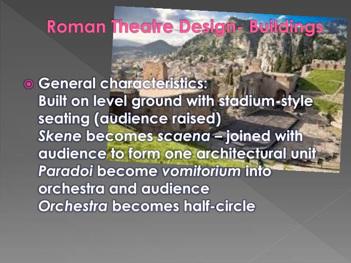 Roman Theatre Design- Buildings