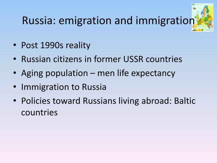 Russia: emigration and immigration