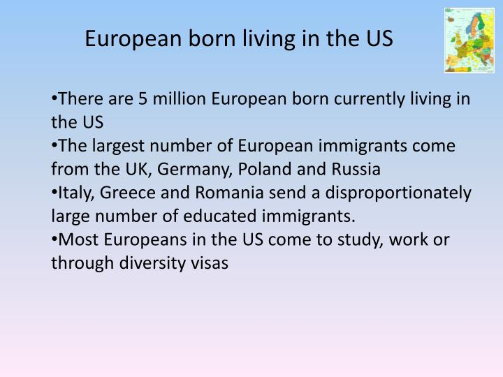 European born living in the US