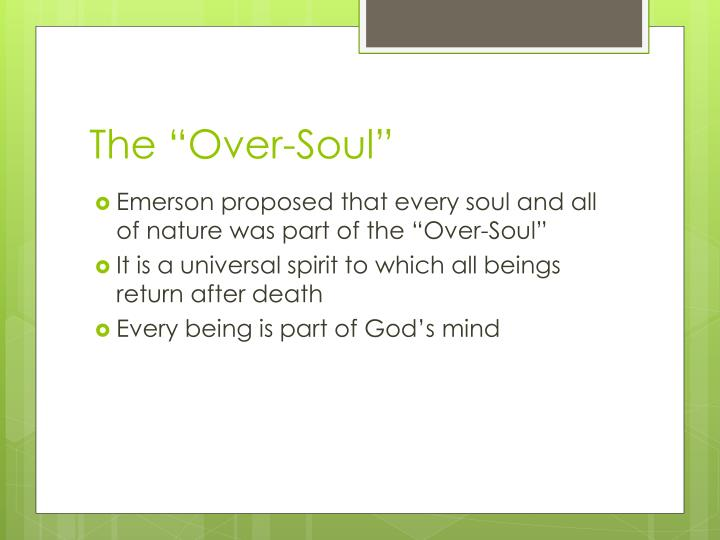 "The ""Over-Soul"""