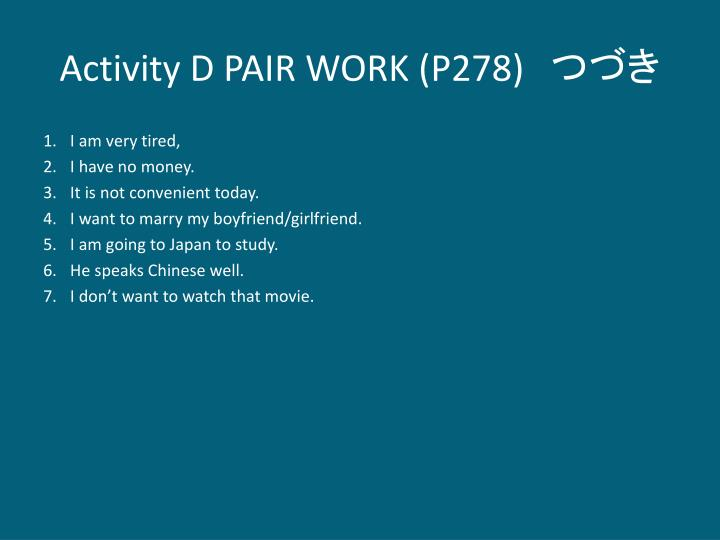 Activity D PAIR WORK (P278)