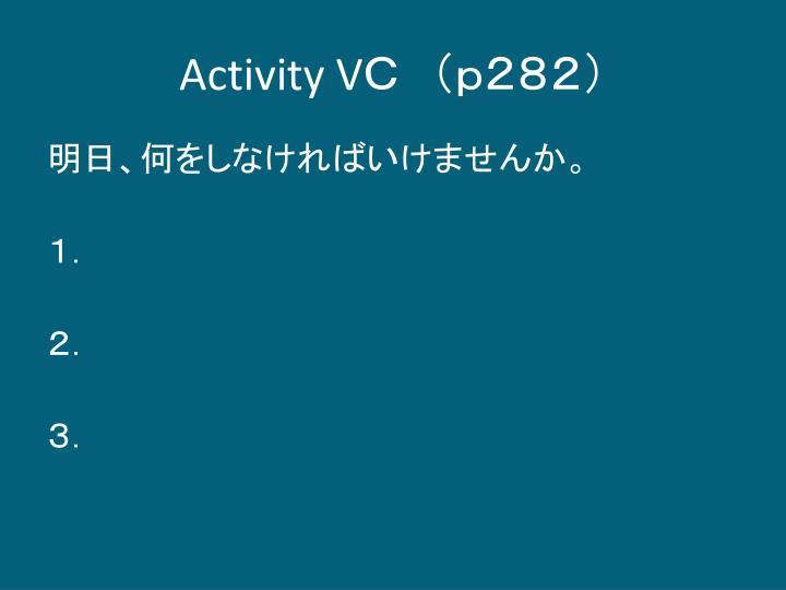 Activity V
