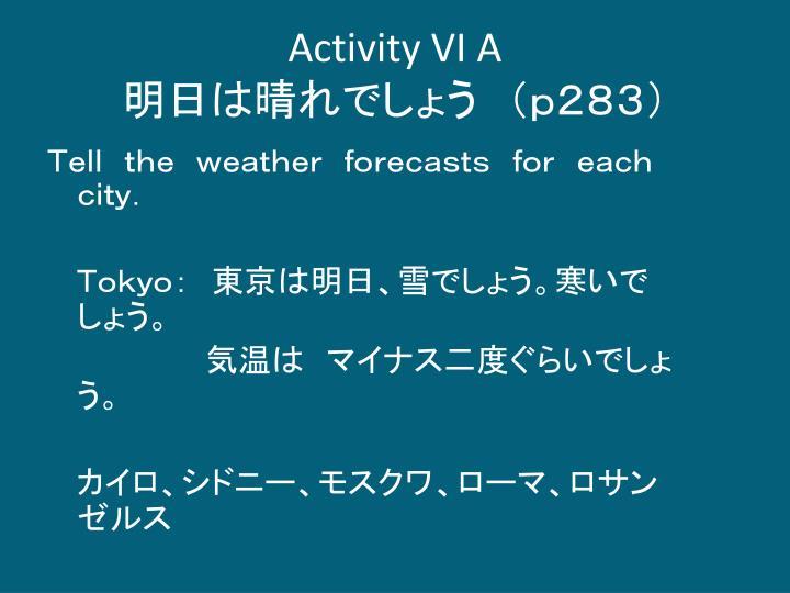 Activity VI A