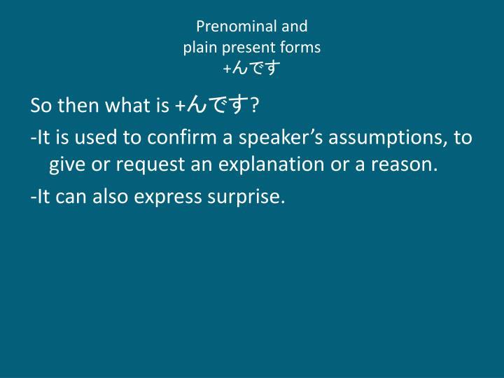Prenominal and