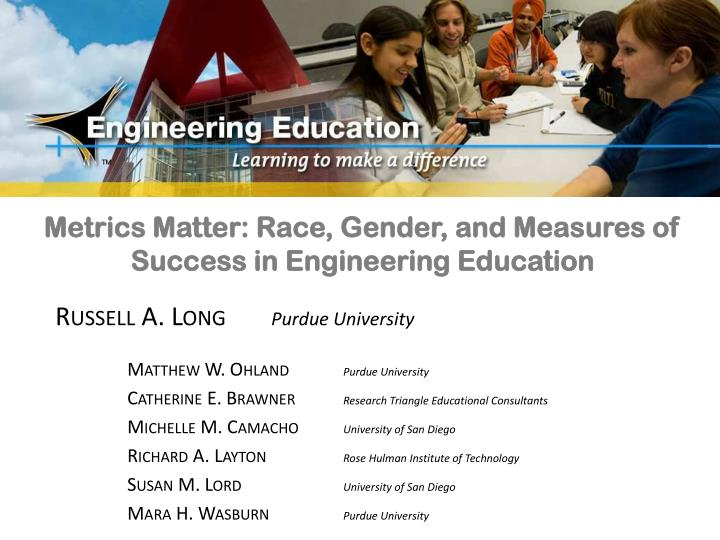 Metrics matter race gender and measures of success in engineering education