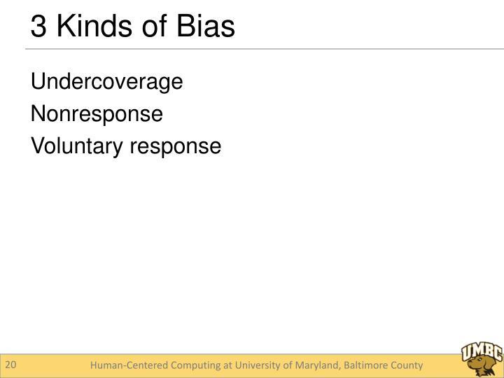 3 Kinds of Bias