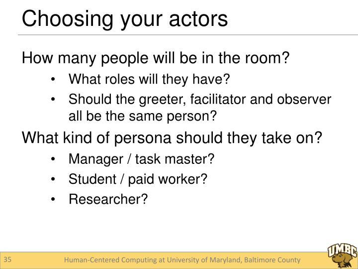 Choosing your actors